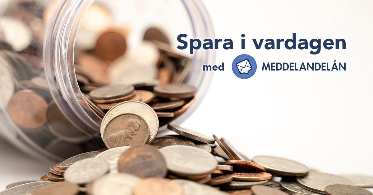 spara pengar i vardagen Meddelandelån