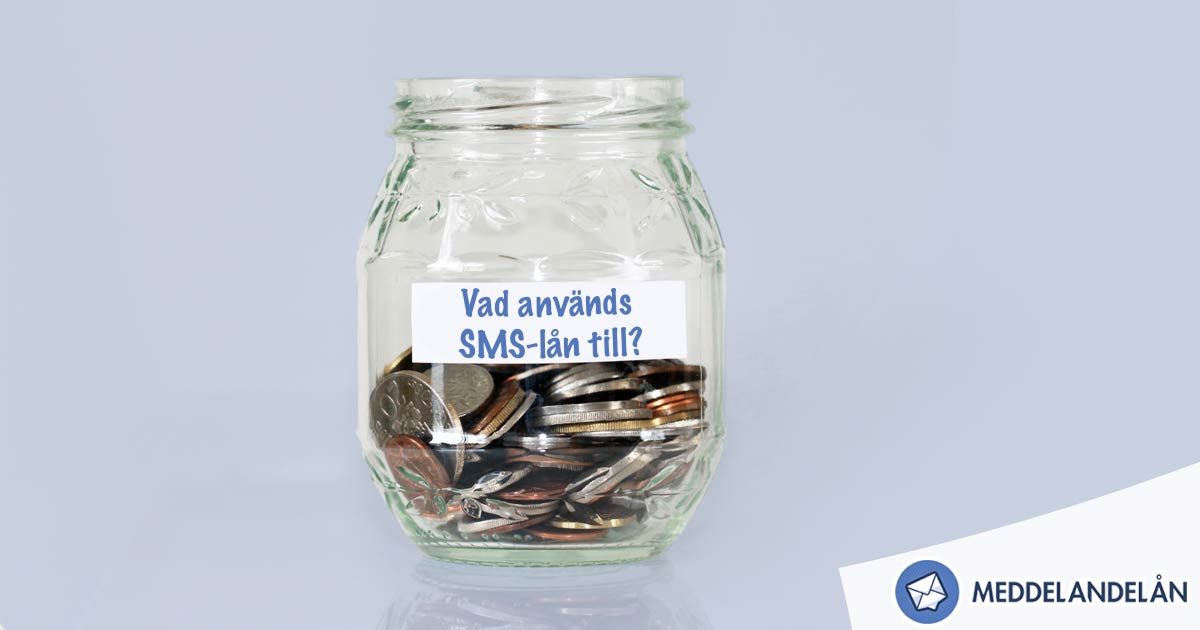 vad används smslån till burk pengar meddelandelån